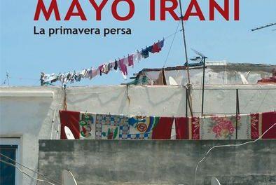 Mayo iraní. La primavera persa