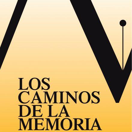 Los caminos de la memoria