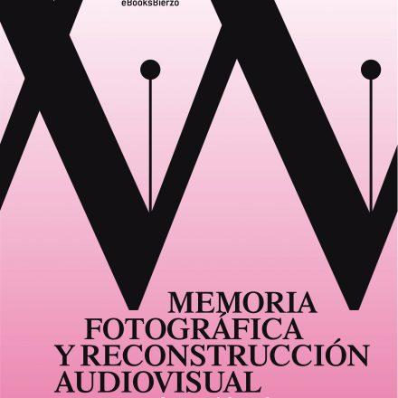 Memoria fotográfica y reconstrucción audiovisual