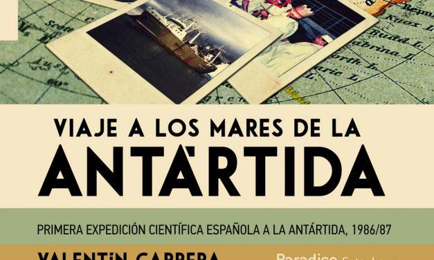 Viaje a los mares de la Antártida (2ª edición)