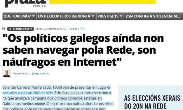 Os políticos galegos son náufragos en Internet