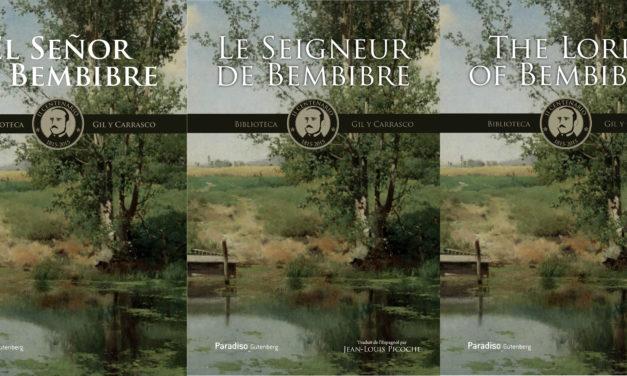 The Lord of Bembibre y Le Seigneur de Bembibre ya cabalgan por el mundo en inglés y francés ante millones de lectores