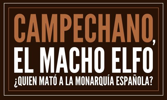 """""""Campechano: el macho Elfo"""""""
